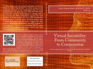 Virtual Sociability: From Community to Communitas Editors Sorin A Matei and Brian C Britt